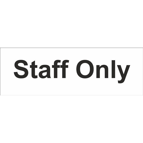 Staff Only Sign – Self Adhesive Vinyl – 100mm x 300mm